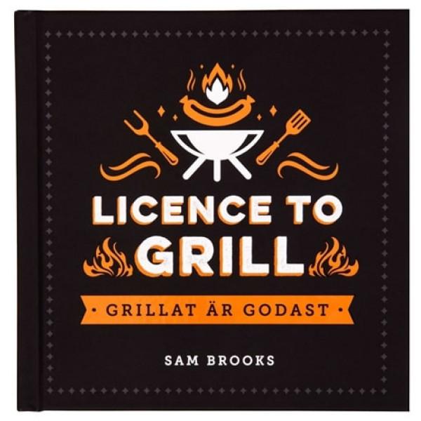 Kokbok Licence To Grill från Inget märke